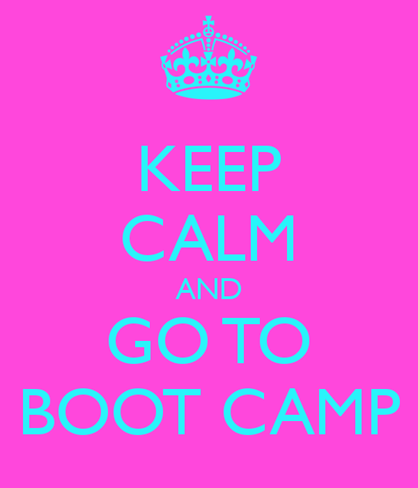 keep-calm-and-go-to-boot-camp-4-jpg